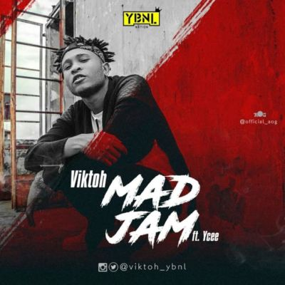 Viktoh  � �Mad Jam� ft. Ycee (Prod. By Young John)
