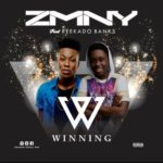 "ZMNY – ""Winning"" ft. Reekado Banks (Prod by Young John)"