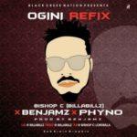 "Bishop C – ""Ogini"" Refix ft. Benjamz & Phyno"