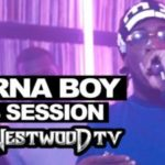 Watch Burna Boy's Thrilling 15 Minutes Freestyle On Tim Westwood Crib Session