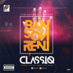 "VIDEO: ClassiQ – ""Ban Son Reni"""