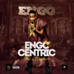 "Engo – ""Engocentric"" (Mixtape)"