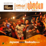 "VIDEO: Jaywon – ""Gbadun"" ft. Reekado Banks"