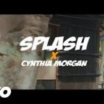 "VIDEO: Splash – ""Come Over"" ft. Cynthia Morgan"