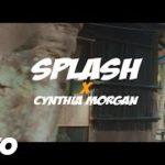 "VIDEO: Splash – ""Come Over"" ft. Cynthia Morgan"