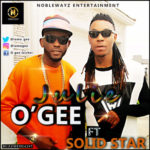 "Ogee – ""Julie"" ft. Solidstar (Prod. By Pbanks)"