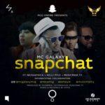 "MC Galaxy – ""Snapchat"" ft. Neza Africa, Kelly Pyle & Musicman TY"