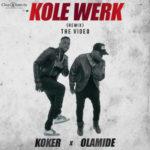 VIDEO: Koker – Kolewerk Remix f. Olamide