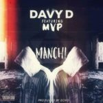 "Davy'D – ""Manchi"" ft. MVP  (Prod. By Echo)"