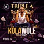 Triple A – Kolawole