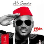 "2Baba – ""Mr.Senator"" (Prod. By Kelly Hansome & Otyno)"