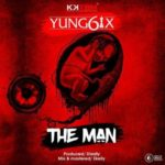 "Yung6ix – ""The Man"" (Prod. Disally)"