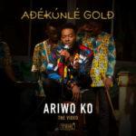 """VIDEO: Adekunle Gold – """"Ariwo Ko"""""""