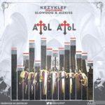 "Kezyklef – ""Atol Atol"" ft. MzKiss & SlowDog"