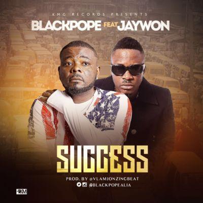 Black Pope - SUCCESS ft. Jaywon [ART]