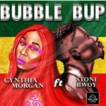 "Cynthia Morgan Set To Drop New Record Titled ""Bubble Bup"" Featuring StoneBwoy"
