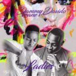 "Dammy Krane & Davido – ""Ladies"" (Prod. By Scar Face)"