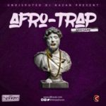 "DJ Hazan – ""Afro Trap"" (Mixtape)"
