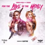 "Emma Nyra – ""For the Love of the Money"" f.  Fiokee"