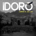 """Jaywon & Jah Jah – """"Idoro"""""""