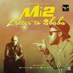 Mi2 – Letter to 2baba