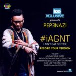 Vote Your Winner For Pepenazi #iAintGatNoTime Cover Competition