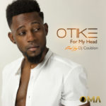 Otike – For My Head ( Prod. By Dj Coublon )