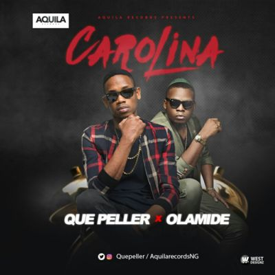 Que Peller ft. Olamide - Carolina