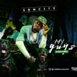 "AUDIO + VIDEO: Sun City – ""My Guys"""