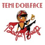 "Temi Dollface – ""Beep Beep"" + Lyric Visual"