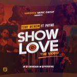 """VIDEO: Tony Wenom – """"Show Love"""" ft. Phyno"""