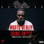 "VIDEO: Eclipse – ""What's Really Going On"""