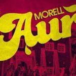 "VIDEO: Morell – ""Aure"""