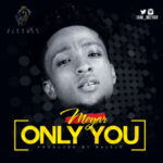 Meyar – Only You