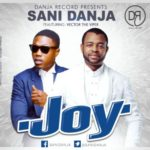 "Sani Danja – ""Joy"" ft. Vector"