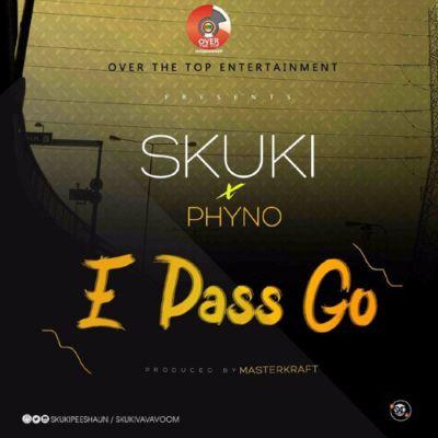 """skuki-ft-phyno-–-""""e-pass-go""""-prod-by-masterkraft (1)"""