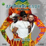 "Sound Sultan – ""African Lady"" ft. Phyno & Flavour"