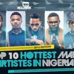 TOP 10 HOTTEST MALE ARTISTES IN NIGERIA