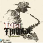 """Twist – """"Farawe"""""""