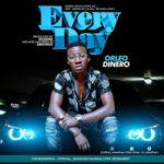 """Orleo Dinero – """"Everyday"""""""