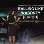 "Waconzy – ""Balling Like Waconzy"""