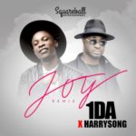 "AUDIO + VIDEO: 1DA – ""Joy"" (Remix) ft. Harrysong"