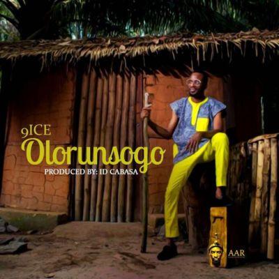 Mp3 Download 9ice Olorunsogo