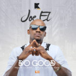 "Joe EL – ""Do Good"""