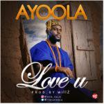 "Ayoola – ""Love U"""