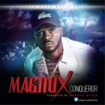 "AUDIO + VIDEO: Magnux – ""Conqueror"""