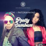 "ATHI – ""Pretty Bum Bum"" f. Patoranking ( Prod. By Kiddominant)"