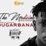 "SugarBana – ""The Medicine"""