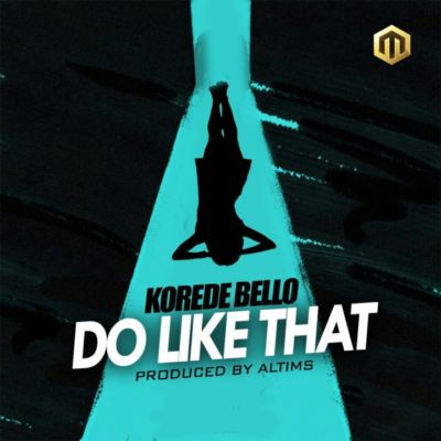 download korede bello do like thst mp3