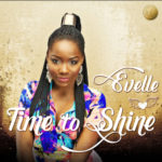"Evelle – ""Time To Shine"""